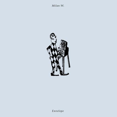 Milan W. — Envelope (Preview)