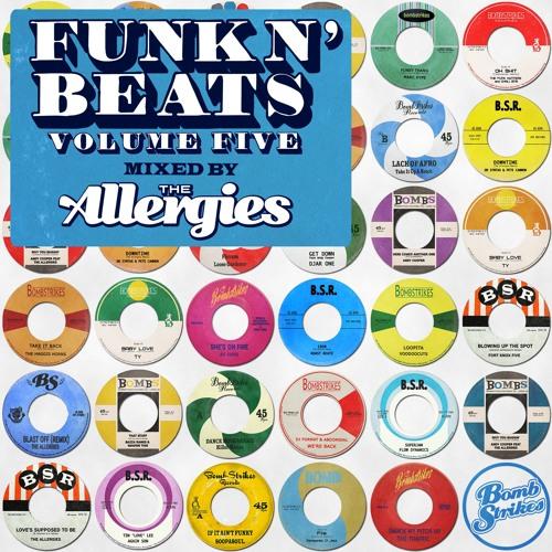 Funk N' Beats Vol 5: The Allergies (Mini Mix)