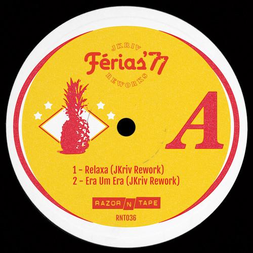 PREMIERE: Ferias '77 - Relaxa (JKriv Rework)[Razor-N-Tape]
