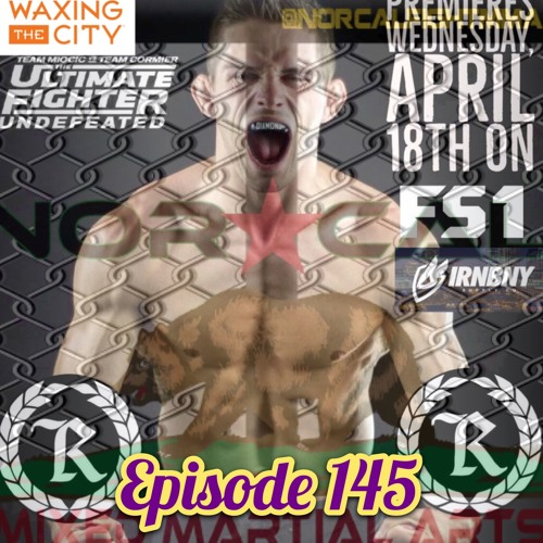 Episode 145: @norcalfightmma Podcast Featuring Tyler Diamond
