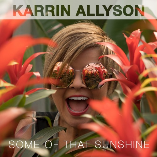 SOME OF THAT SUNSHINE (excerpts)by Karrin Allyson