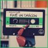 Podcast #15 - Fume un dragon