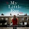 My Little Eye Podcast Series With Stephanie Marland(Episode 5 - The Final One!)