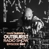 Mark Sherry - Outburst Radioshow 560 2018-04-20 Artwork