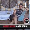 Home with Mapaseka Mokwele Podcast