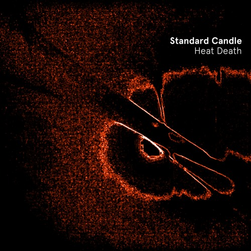 Heat Death By Standard Candle On Soundcloud Hear The World S Sounds