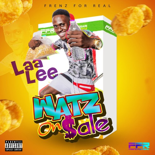 Laa Lee - Watz On Sale - 2018 @GazaPriiinceEnt