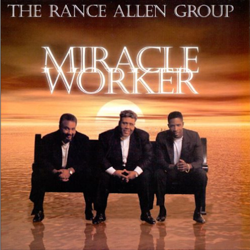 Miracle Worker - Rance Allen Group- feat Fred Hammond -instrumental