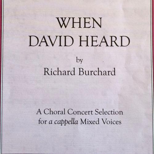When David heard / Richard Burchard