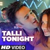 Talli Tonight Full Video Song Veerey Ki Wedding Meet Bros Deep Money Neha Kakar Mp3