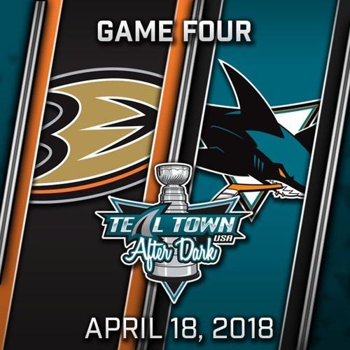 Teal Town USA After Dark (Postgame) Sharks Sweep Ducks - Game 4 - Sharks vs Ducks - 4-18-2018