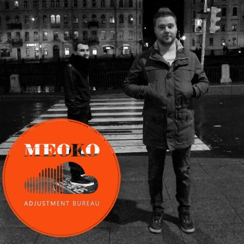 MEOKO Exclusive Podcast: Adjustment Bureau