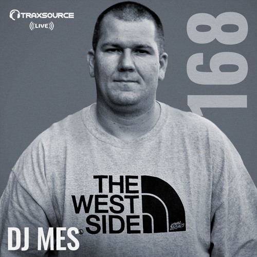 Traxsource LIVE! #168 with DJ Mes