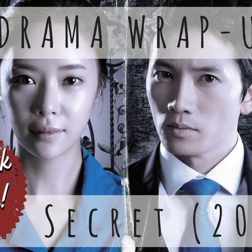 7. Secret 2013 (Drama Deep Dive)