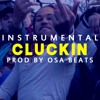 Adamn Killa Feat. Z Money - Cluckin (Instrumental) (Reprod. OSA Beats)