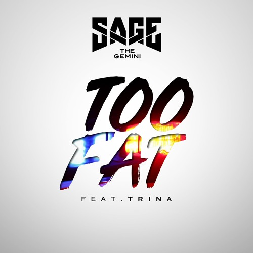 Too Fat(feat. Trina) [Produced by Swiff D]