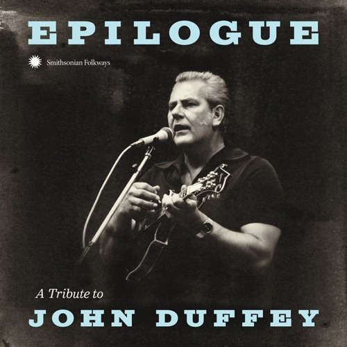 Epilogue: A Tribute to John Duffey Sampler [Smithsonian Folkways]