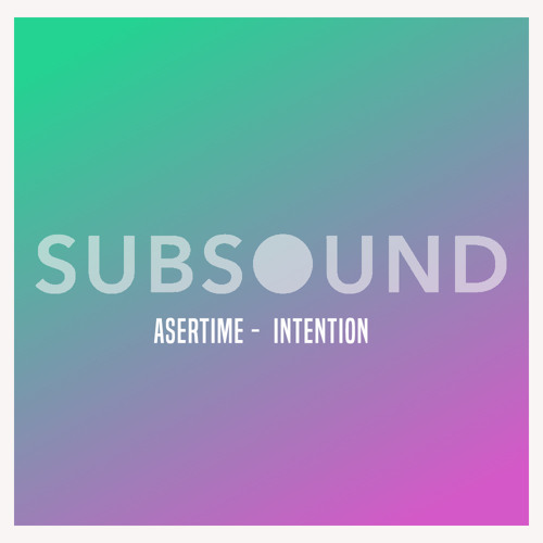 Asertime - Intention