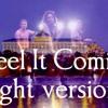 I Feel It Coming (light version)