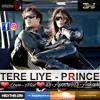 Tere Liye -PRINCE (Love_Remix)Dj-Apoorv&Dj-Aakash