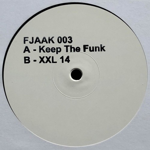 FJAAK - Keep The Funk