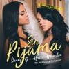 Becky G Feat. Natti Natasha - Sin Pijama (Miki Hernandez & Tony D. Edit)