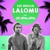 Kid Nesian - 'LALOMU' feat. Chi Ching Ching