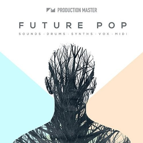 Production Master - Future Pop | Future Bass Loops & Samples