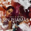Becky G Natti Natasha Sin Pijamas Edit By Fran Javi Landa Mp3