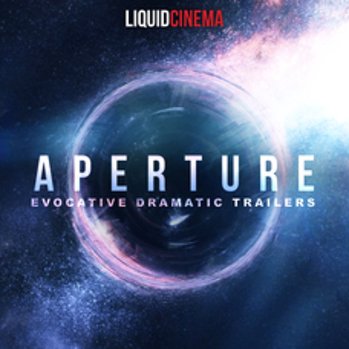Aperture - Evocative Dramatic Trailers