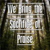 We Bring The Sacrifice Of Praise - Chamber Orchestra