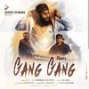 Gang Gang - Fateh Doe feat. Rich Rocka & Haji Springer