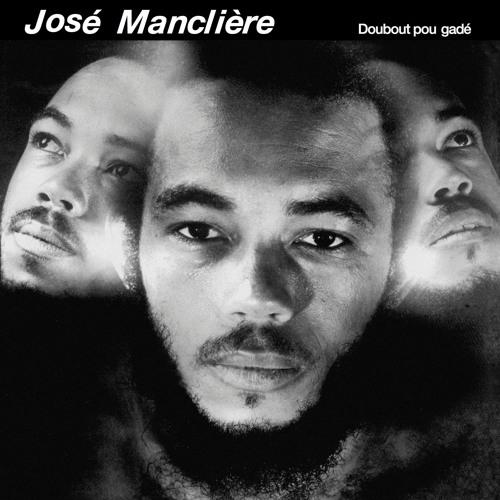 José Mancliere - Doubout Pou Gadé - Official Limited Reissue (snippets)