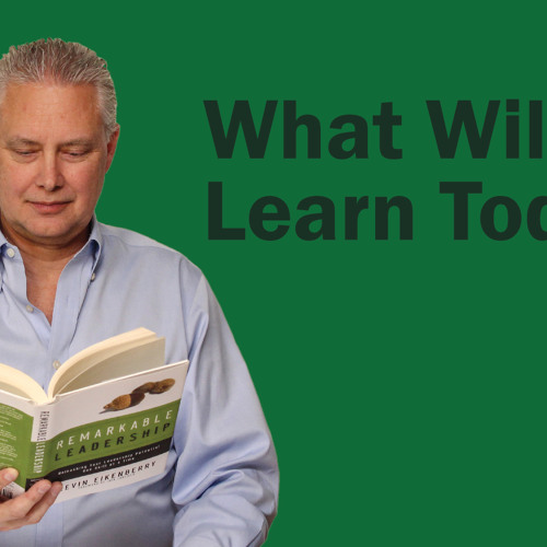 What Will You Learn Today - Thoughts From Kevin