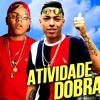 MC Menor MR E MC Magal - Atividade Dobrada (DJ Russo E DJ Edyy) 2018