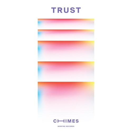 CHIMES - Trust [Remix This]