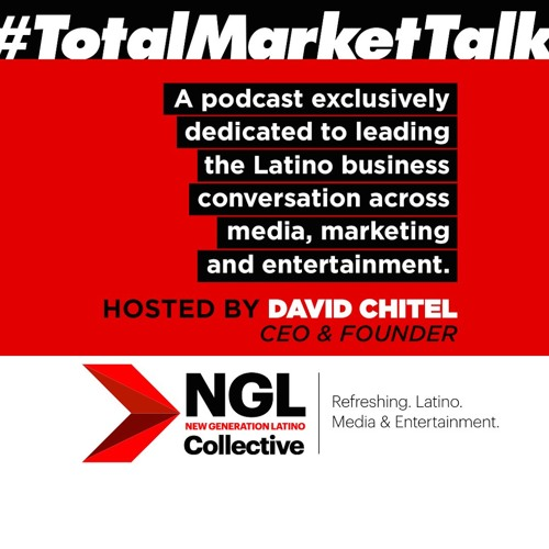 #TotalMarketTalk - Ep. 2 (John Leguizamo & Luis Miguel Messianu)