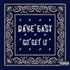 Download Dave East Go Get It (TAGS) Mp3