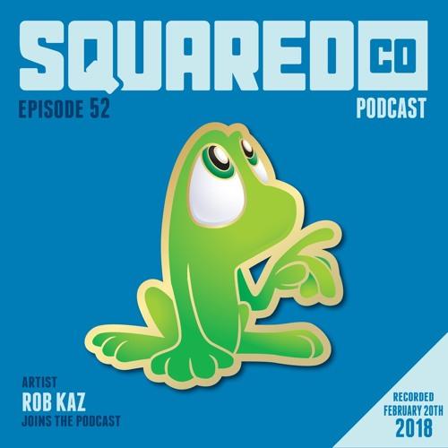 Episode 52 with Rob Kaz
