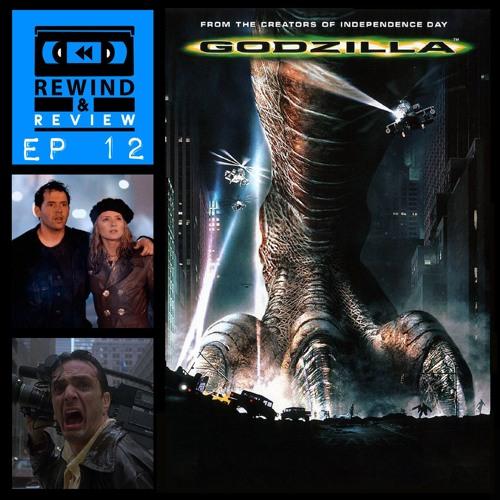 Rewind & Review Ep 12 - Godzilla (1998)