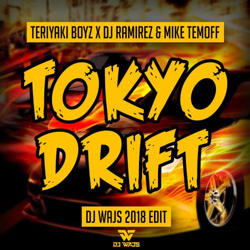 Teriyaki Boyz x DJ Ramirez & Mike Temoff - Tokyo Drift (DJ WAJS Edit)
