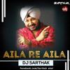 Aila Re Aila- DJ SARTHAK REMIX