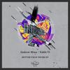 Andrew Mina , Fabio Vi - Better Than Yours (Original Mix)