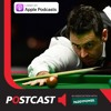 Snooker Postcast 20-04-18