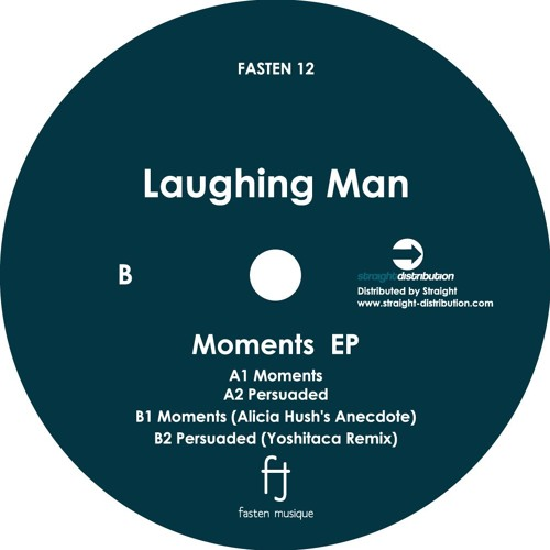 Laughing Man - Moments(FASTEN12) - Preview