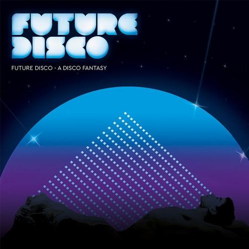 Future Disco - A Disco Fantasy (Mini Mix)