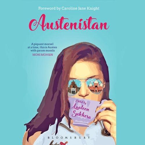 Austenistan: a Pakistani take on Jane Austen's work