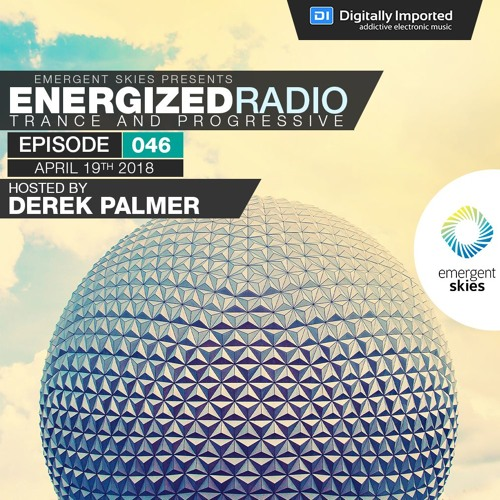 Energized Radio 046 with Derek Palmer [Apr 19 2018]