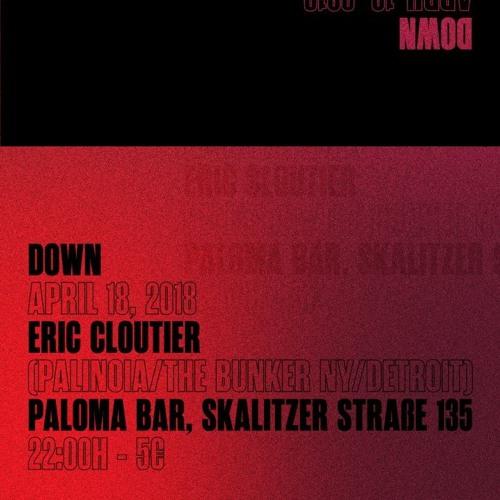 Eric Cloutier - Live at Down : April 18, 2018