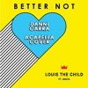 Louis The Child - Better Not (feat. Wafia) [DANNI CARRA ACAPELLA COVER]